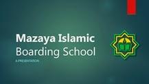 MIBS, Mazaya Islamic Boarding School, Boarding School