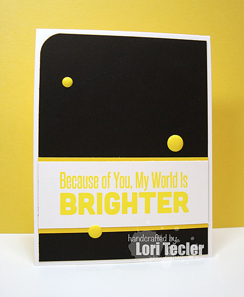 My World Is Brighter card-designed by Lori Tecler/Inking Aloud-stamps from My Favorite Things