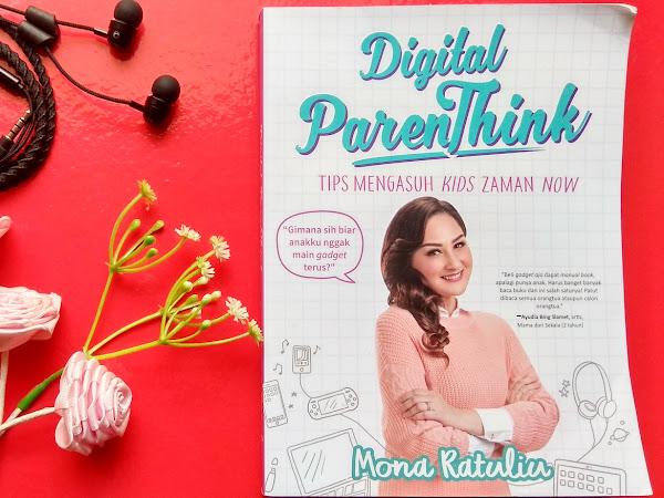 Resensi Buku Digital Parenthink by Mona Ratuliu