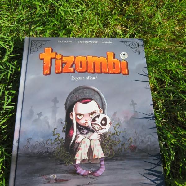 Tizombi, tome 1 : Toujours affamé de Christophe Cazenove, Elodie Jacquemoire et William Maury