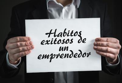 Habitos de un emprendedor