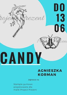 Candy u Agnieszki Korman <br><i>13 czerwca</i>
