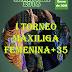 Abiertas las Inscripciones para participar en el I TORNEO MAXILIGA FEMENINA+35