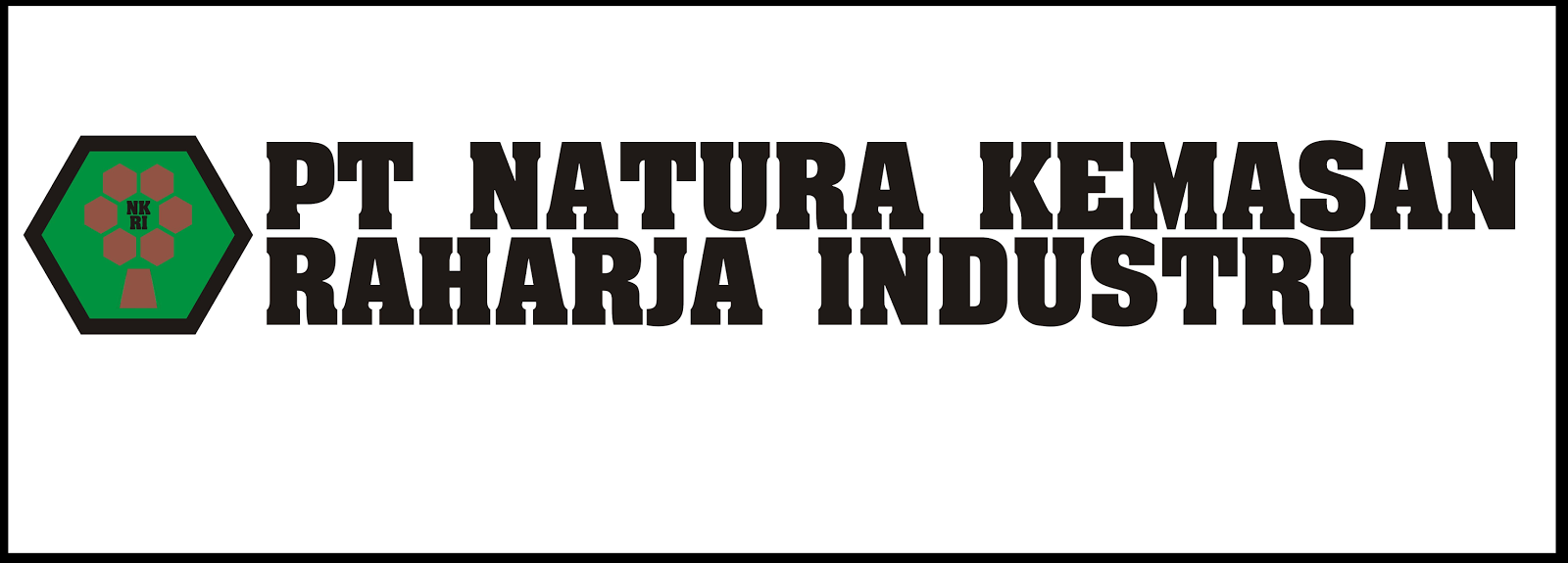 Lowongan Kerja PT Natura Kemasan Raharja Industri Terbaru