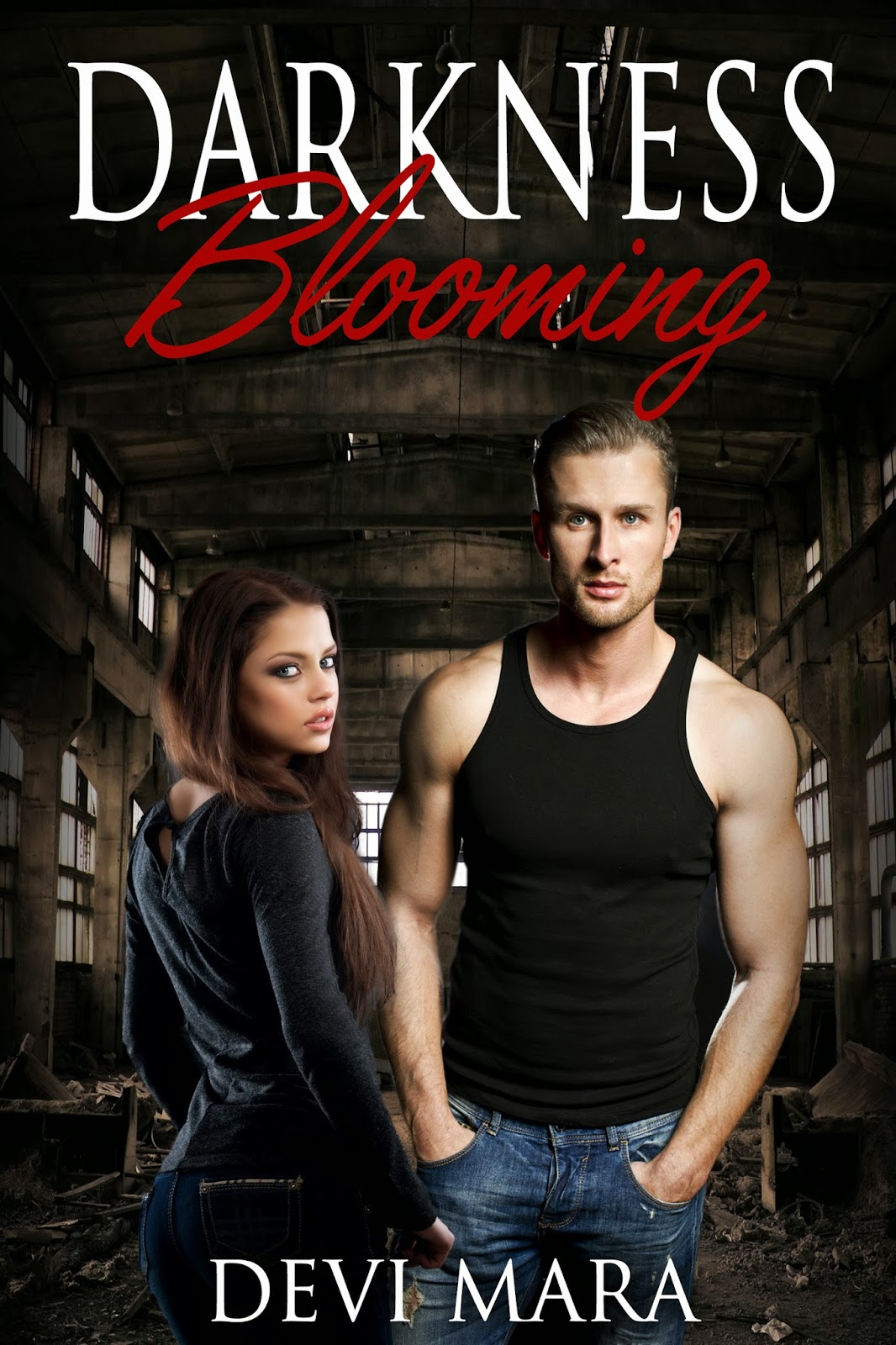 Darkness Blooming by Devi Mara