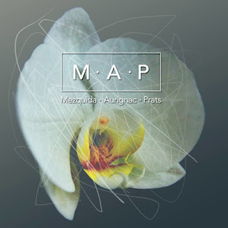 "Mezquida, Aurignac, Prats: ""M.A.P"" / stereojazz"