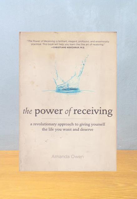 THE POWER OF RECEIVING, Amanda Owen