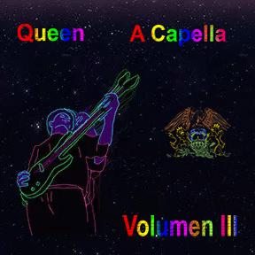 Queen - A Capella Volumen III