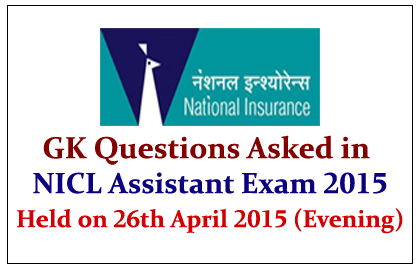 GK Questions Asked in NICL Assistant