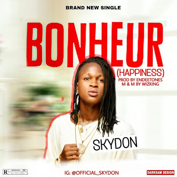 MUSIC: SkyDon - Bonheur (Happiness)