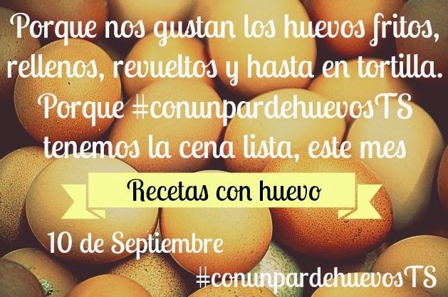 http://lacocinats.blogspot.com.es/2014/09/recopilatorio-conunpardehuevosts.html