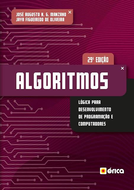 Algoritmos - Lógica Para Desenvolvimento De Programação De Computadores