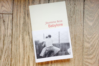 Lundi Librairie : Babylone - Yasmina Reza
