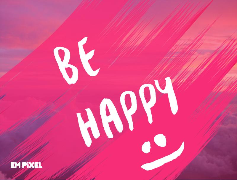 be-happy-seja-feliz-pixel