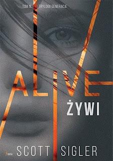 """Alive. Żywi"" Scott Sigler"