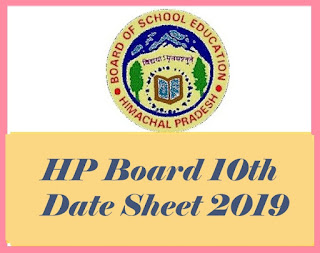 HPBOSE 10th Class Date Sheet 2019, HP Board 10th Date Sheet, Himachal Pradesh 10th Date Sheet 2019