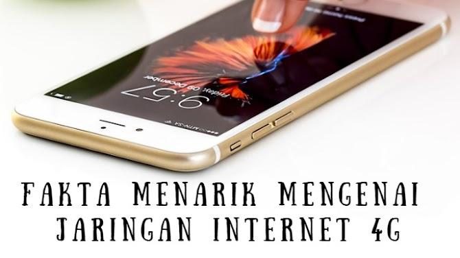 Fakta Menarik Mengenai Jaringan Internet 4G
