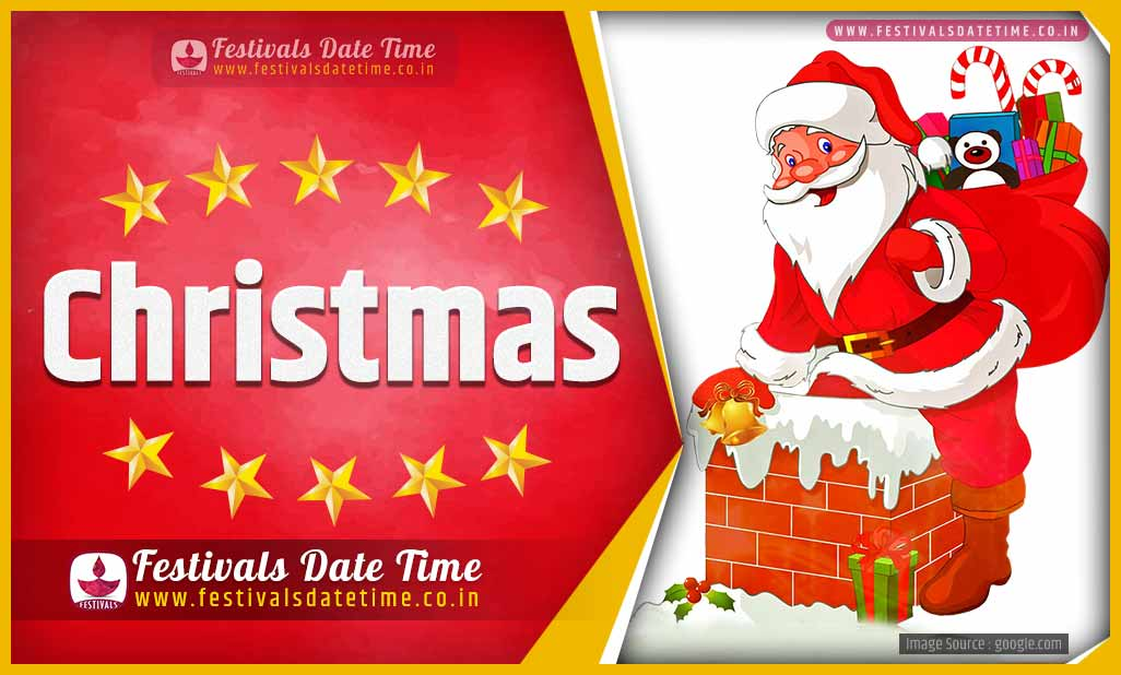2020 Christmas Date 2020 Christmas Date and Time, 2020 Christmas Festival Schedule and