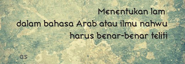 Dalam Bahasa Arab dan Ilmu Nahwu Beserta Contohnya Macam-Macam Lam