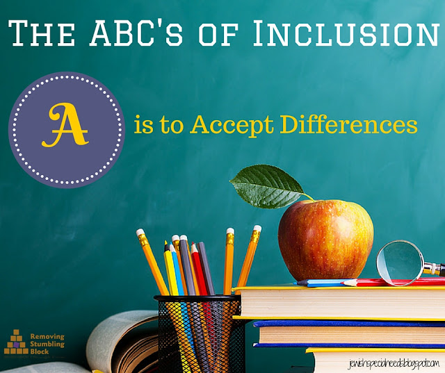 The ABC's of Inclusion - A is to Accept Differences; Removing the Stumbling Block