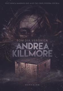 Bom dia, Verônica Andrea Killmore DarkSide Books