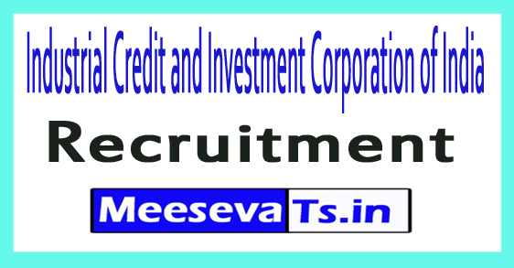 Industrial Credit and Investment Corporation of India ICICI Bank Recruitment
