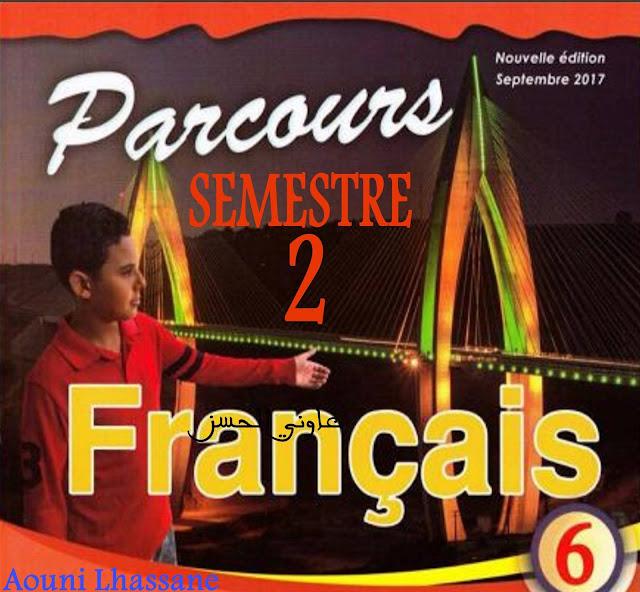 Fiches : Parcours français 6aep 2017 SEMESTRE 2 En word et pdf