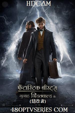Fantastic Beasts The Crimes of Grindelwald (2018) Full Hindi Dual Audio Movie Download 720p 480p HD-CAM [ हिंदी + English ] thumbnail