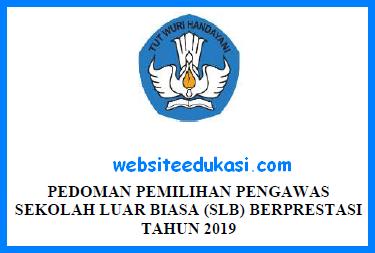 Pedoman Pemilihan Pengawas SLB Berprestasi Tahun 2019