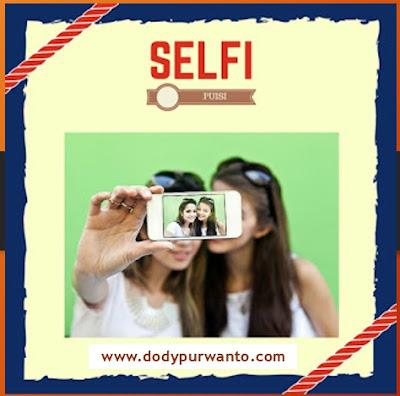 Puisi - Selfi