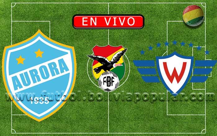【En Vivo】Aurora vs. Wilstermann - Torneo Clausura 2019