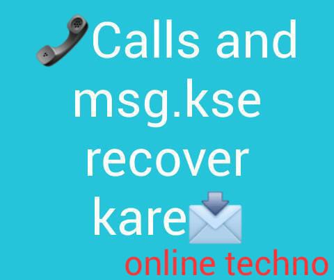 Call and messages kase recover kare