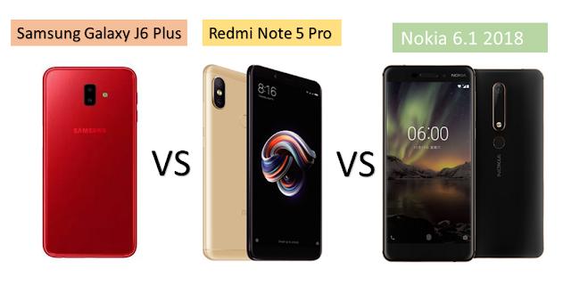 Samsung Galaxy J6 Plus VS Redmi Note 5 Pro  VS Nokia 6.1 (2018) Comparison