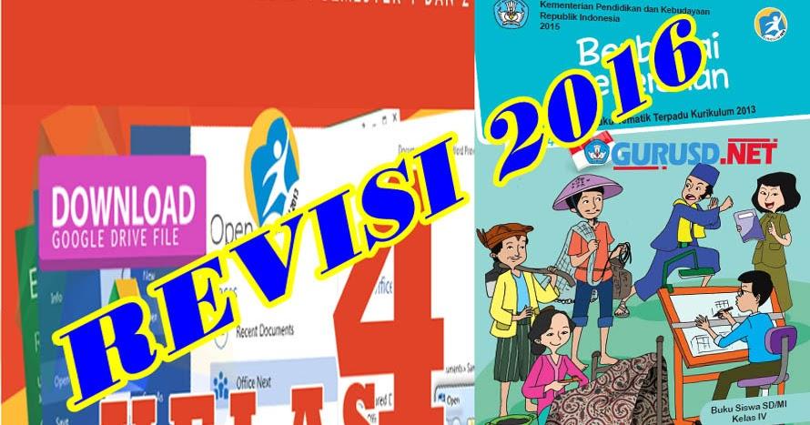 Rpp K13 Kelas 4 Sd Revisi Terbaru Kd Tahun 2016 Semua Tema Sub Tema Dan Pembelajaran Lengkap