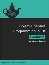 Object-Oriented Programming in C# Succinctly