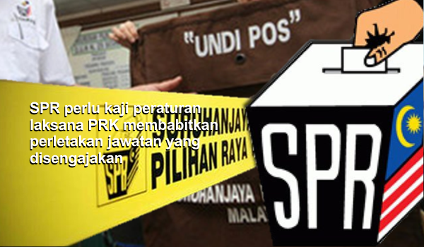 SPR perlu kaji peraturan laksana PRK