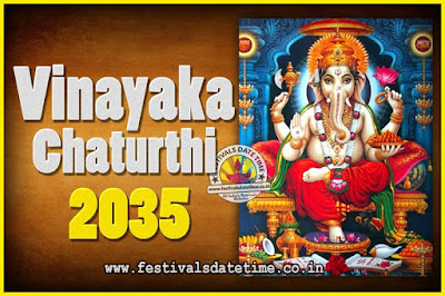 2035 Vinayaka Chaturthi Vrat Yearly Dates, 2035 Vinayaka Chaturthi Calendar