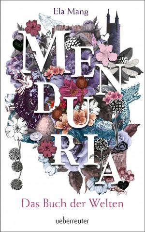 Menduria – Das Buch der Welten von Ela Mang
