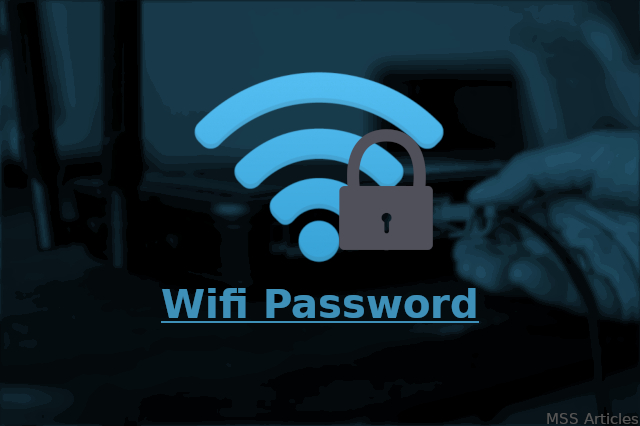 Know Password of Connected Wi-Fi - MSS Articles