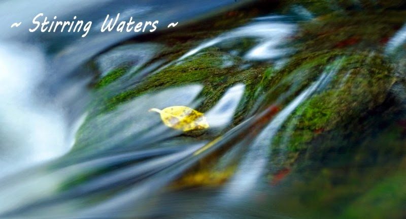 Stirring Waters ~