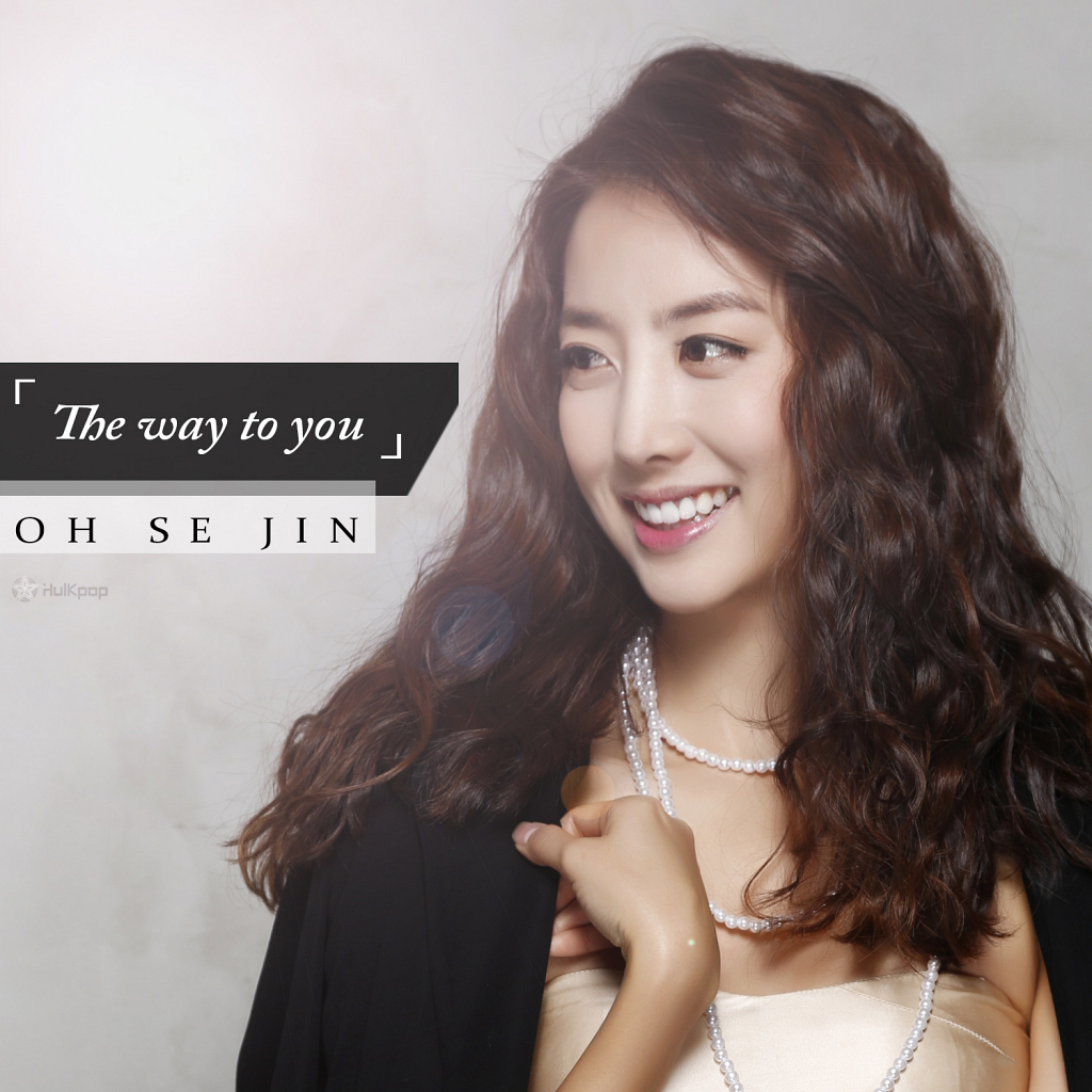 [Single] Oh Se Jin – The Way To You
