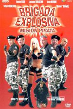 Explosive Brigade: Pirate Mission 2007