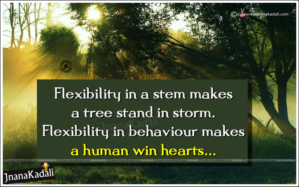 flexibility in life quotes in english be a human to win