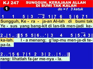 Lirik dan Not Kidung Jemaat 247 Sungguh, Kerajaan Allah Di Bumi Tak Kalah