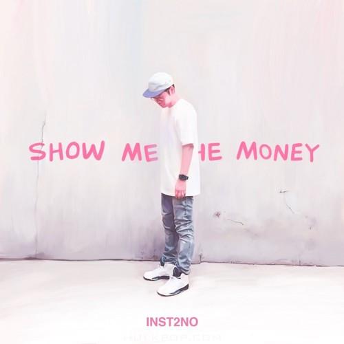 Inst2No – Show me the money – Single