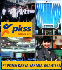 Lowongan Kerja PT Prima Karya Sarana Sejahtera (PKSS) Group Usaha BRI Juni 2017