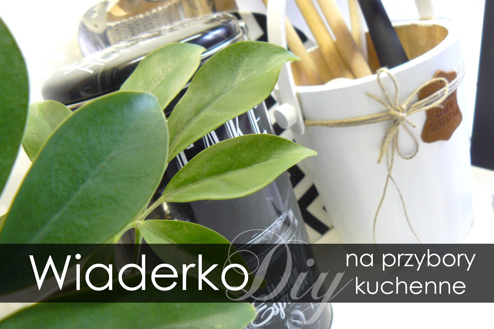 http://babaprzemieniamaterie.blogspot.com/2016/03/wiaderko-na-przybory-kuchenne-maa.html#more