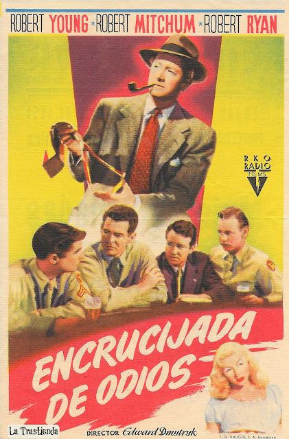 Programa de Cine - Encrucijada de Odios - Robert Young - Robert Mitchum - Robert Ryan - Gloria Grahame