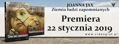 """Joanna Jax """"Ziemia ludzi zapomnianych"""""""