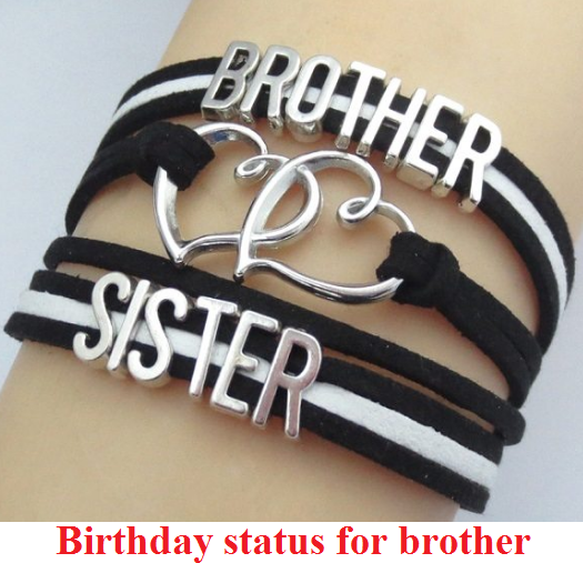 quotes showing Birthday status for brother